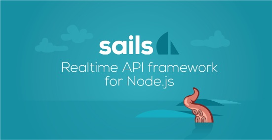 Illustration of a tentacle coming out of the ocean with the text: Sails Realtime API Framework for Node.js